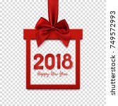 happy new year 2018  square... | Shutterstock .eps vector #749572993