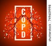 copd awareness frame poster... | Shutterstock .eps vector #749609998