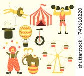 circus set of characters  cute... | Shutterstock .eps vector #749610220
