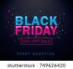 black friday sale inscription... | Shutterstock .eps vector #749626420