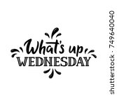 whats up wednesday. days of the ... | Shutterstock .eps vector #749640040