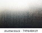 water drops on window glass ... | Shutterstock . vector #749648419