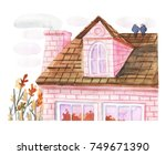 watercolor cute roof of the... | Shutterstock . vector #749671390