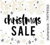 christmas sale card  lettering... | Shutterstock .eps vector #749795563