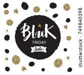 black friday sale inscription... | Shutterstock .eps vector #749840398