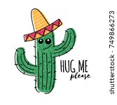 mexican doodle cactus with hug... | Shutterstock .eps vector #749866273