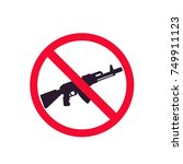 no guns sign with automatic... | Shutterstock .eps vector #749911123