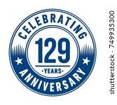 129 years anniversary logo... | Shutterstock .eps vector #749935300