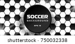 soccer background with... | Shutterstock .eps vector #750032338
