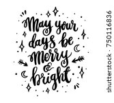 the hand drawing quote  may... | Shutterstock .eps vector #750116836