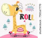 cute cartoon giraffe on roller... | Shutterstock .eps vector #750167770