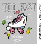 summer patch slogan  and skate... | Shutterstock .eps vector #750189940