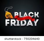 black friday sale banner.... | Shutterstock .eps vector #750204640