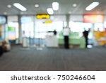 blur image of modern airport...   Shutterstock . vector #750246604