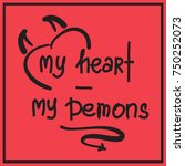 My Heart   My Demons Quote...