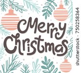 merry christmas greeting card... | Shutterstock .eps vector #750258364