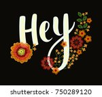 fashion type hey  embroidery... | Shutterstock .eps vector #750289120