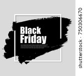 black friday watercolor banner... | Shutterstock .eps vector #750306670