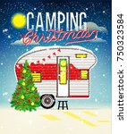 christmas card with winter camp.... | Shutterstock .eps vector #750323584