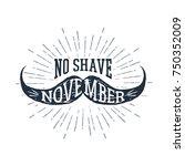 hand drawn mustache textured... | Shutterstock .eps vector #750352009