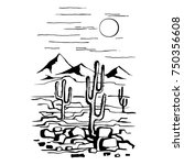 sketch hand drawn of the desert ... | Shutterstock .eps vector #750356608