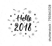 hello 2018 hand written... | Shutterstock .eps vector #750361528