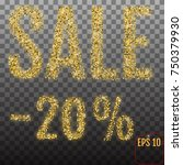 gold sale 20 percent. golden... | Shutterstock .eps vector #750379930