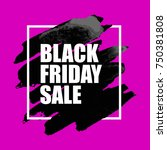 vector illustration of black... | Shutterstock .eps vector #750381808
