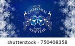 merry christmas and happy new... | Shutterstock .eps vector #750408358