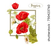 composition with poppies and... | Shutterstock .eps vector #750423760
