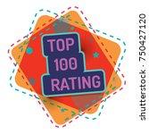 top 100 rating. vector color... | Shutterstock .eps vector #750427120
