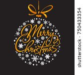 merry christmas handwritten... | Shutterstock .eps vector #750433354