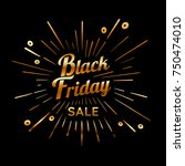 black friday vector vintage... | Shutterstock .eps vector #750474010