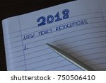 notebook with 2018 new year's... | Shutterstock . vector #750506410