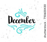 winter calendar seasonal text.... | Shutterstock .eps vector #750600430