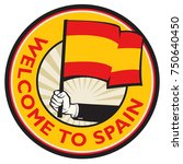spain country welcome sign or... | Shutterstock .eps vector #750640450