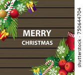 merry christmas on wood... | Shutterstock .eps vector #750644704