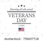 veterans day  honoring all who...   Shutterstock .eps vector #750657718