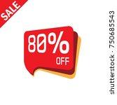 80  off sale discount banner.... | Shutterstock .eps vector #750685543