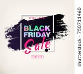 black friday sale poster with... | Shutterstock .eps vector #750711460