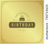 happy birthday typographic for... | Shutterstock .eps vector #750715624