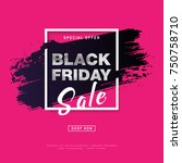 black friday sale poster with... | Shutterstock .eps vector #750758710