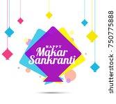 celebrate makar sankranti...   Shutterstock .eps vector #750775888