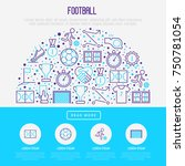 football concept in half circle ... | Shutterstock .eps vector #750781054