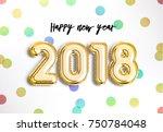 happy new year 2018 joy... | Shutterstock . vector #750784048