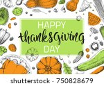 happy thanksgiving day. hand... | Shutterstock .eps vector #750828679