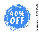 40  off sale inscription on... | Shutterstock .eps vector #750835678