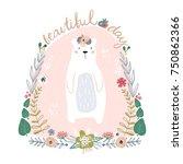 cute cartoon bear in floral... | Shutterstock .eps vector #750862366