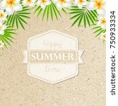 sand background with frangipani ... | Shutterstock .eps vector #750933334