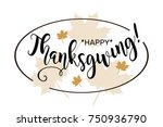 happy thanksgiving. beautiful... | Shutterstock .eps vector #750936790